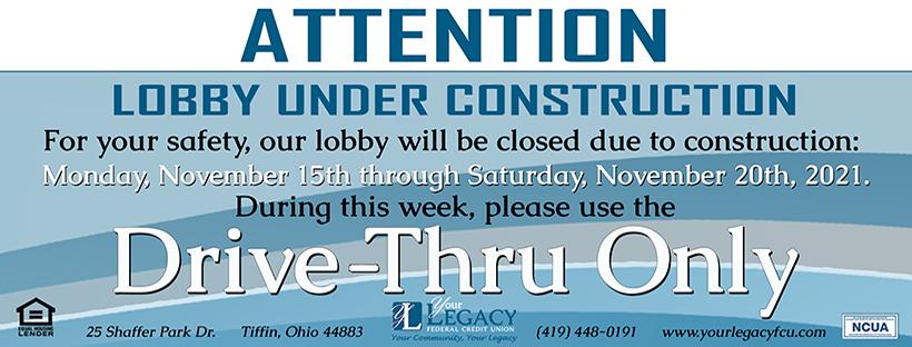 Lobby Closure 11/15/2021 - 11/20/2021
